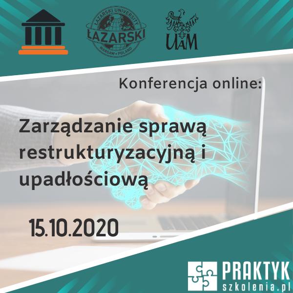 Zabezpieczony: Konferencja online: Zarządzanie sprawą restrukturyzacyjną i upadłościową