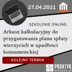 Szkolenie online: Arkusz kalkulacyjny do przygotowania planu spłaty wierzycieli w upadłości konsumenckiej (27.04))